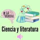 La Sesera T2-E2 Ciencia y literatura