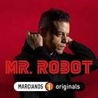 MARCIANOS 138: Oda a Mr. Robot. La serie que hackeó nuestras vidas