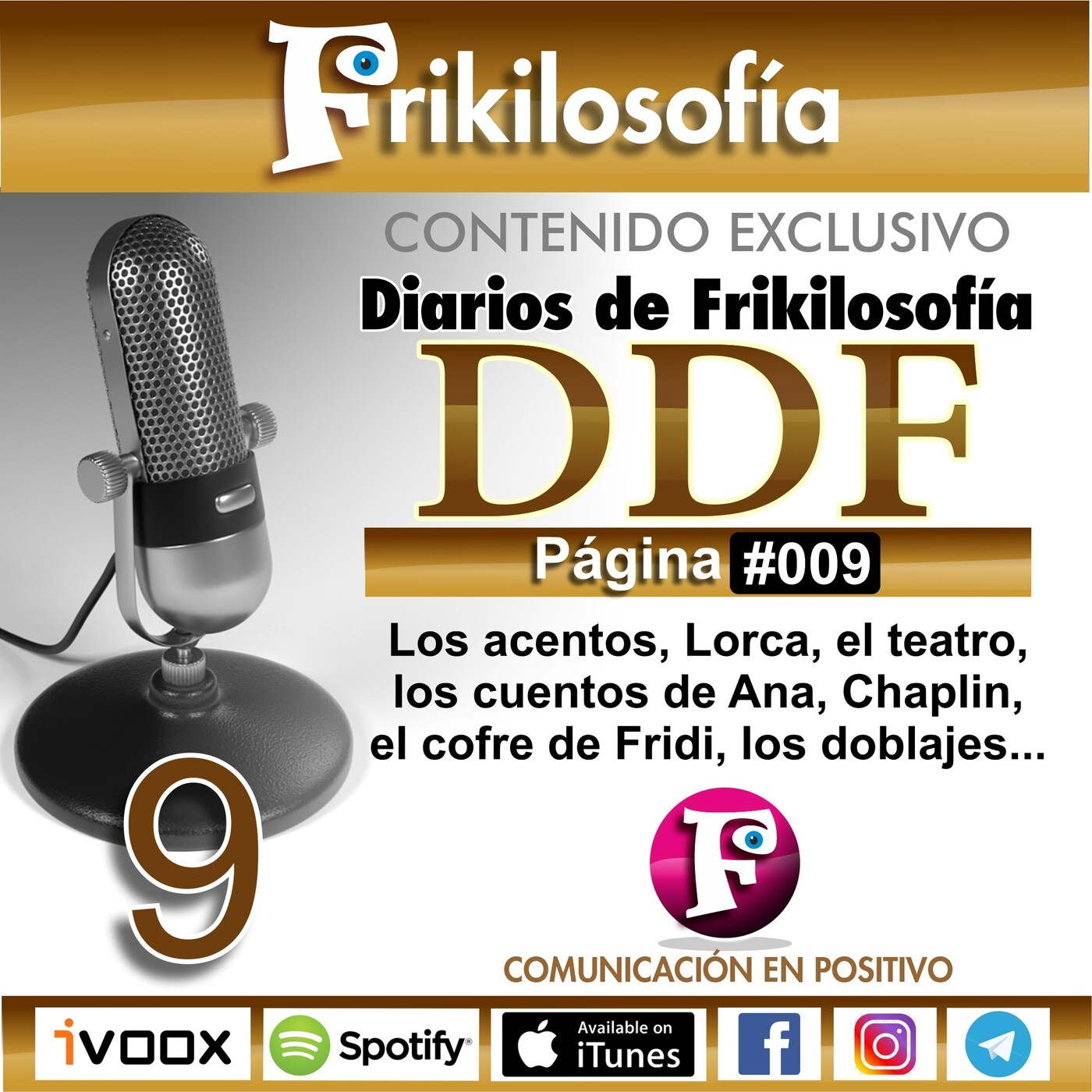 DDF. 009. Diarios De Frikilosofía. Los acentos, Lorca, el teatro, los cuentos de Ana, Dani recita, Chaplin...