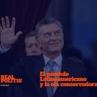 El Péndulo Latinoamericano: la ola conservadora tras la Marea Rosa - 01x04