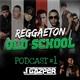 Podcast #1 Reggaeton Old School (J Gazper)