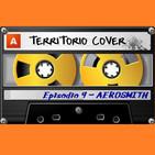 "TERRITORIO COVER EP. 1x9 'AEROSMITH""'"