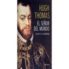 El Señor del Mundo. Felipe II y su Imperio