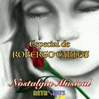 Nostalgia Musical: Especial de Roberto Carlos (1)