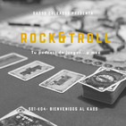 ROCK & TROLL - S01E04 - BIENVENIDOS AL KAOS