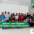 Las Voces de los Pueblos Indígenas del Guaviare