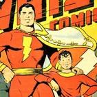 Podcast Comikaze #108: ¡SHAZAM (El cómic)! Volando más alto que Superman