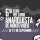 3. Entrevista a compa que participa del grupo organizador de la 6ta feria del libro anarquista de Montevideo.