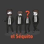 El Séquito 3x01 Breaking Bad / El Camino, con Pepe Capelán