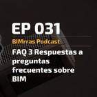 031 FAQs 3 Respuestas a preguntas frecuentes sobre BIM