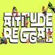 Attitude Reggae 31/07/19