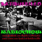 """BATIBURRILLO Radioshow #41 """"Transmisiones para los transistores"""""""