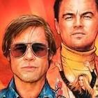 Érase una vez en Hollywood-Un Tarantino a contracorriente que arrasa en la taquilla (contiene spoiler)