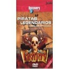 Piratas Legendarios: La Verdadera Historia