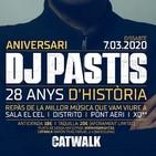 DJ PASTIS - Especial 28º Aniversario Catwalk 2020