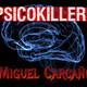 Psicokillers - Carcaño - Con Juan Angel Anta
