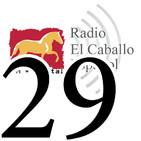 Programa 29- Radio El Caballo Español