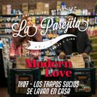 La Parejita 1x07   Los Trapos Sucios se Lavan en Casa   Modern Love