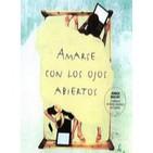 Amarse con los ojos abiertos - Jorge Bucay & Silvia Salinas (Cap 1 de 15)