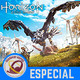 Especial Guerrilla Games (Horizon Zero Dawn)