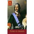 Pedro el Grande (Partes 1 y 2)