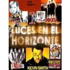 Luces en el Horizonte 1x39 - Kevin Smith