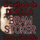 El Invitado de Drácula (Bram Stoker) | Audiolibro - Ficción Sonora