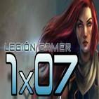 Legión Gamer España 1x07