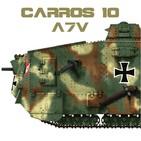 Carros 10 #13 A7V Sturmpanzer y otros tanques del Kaiser - Historia Alemania Primera Guerra Mundial