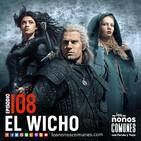Ep 108: El Wicho