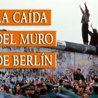 Historia//30 AÑOS DE LA CAIDA DEL MURO con el Profesor Sigfrido Vázquez