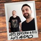 #138: Luis Muíño - Nuestro lado oscuro