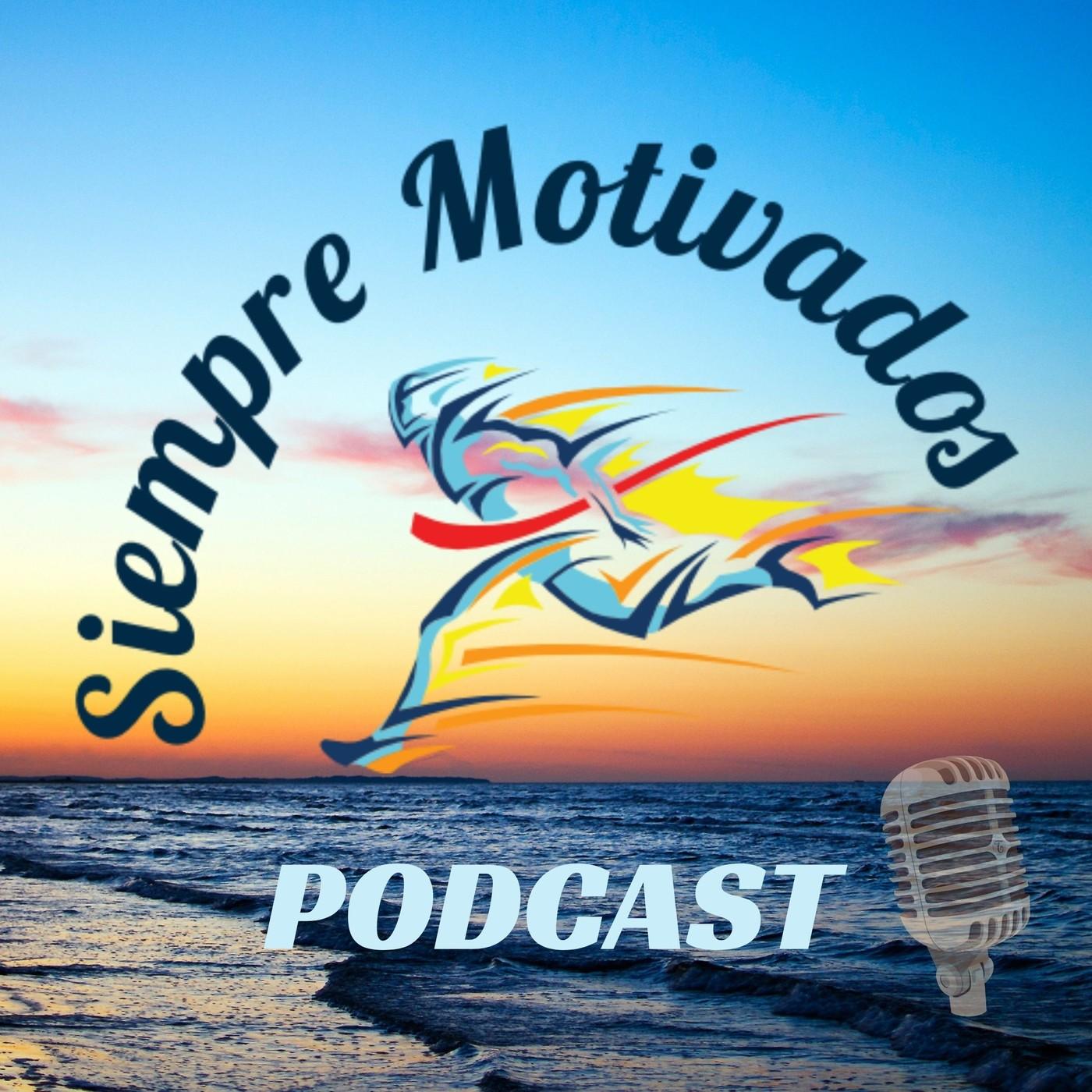 Información podcast Siempre Motivados