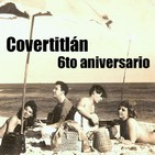 "Covertitlán 300 - 6to Aniversario: ""Garota de Ipanema"""