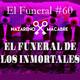 Funeral de Inmortales. El Funeral de las Violetas. 28/11/2017