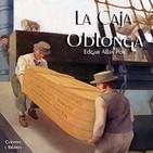 """""""La Caja Oblonga"""" de Edgar Allan Poe"""