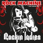 Rock Machine: Especial Rockin´Ladies #Programa77