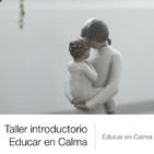 Taller introductorio Educar en Calma