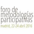 Foro de metodologías participativas. Entrevista colectiva.