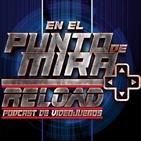 EEPDM - RELOAD 39 - 'Repaso semanal de noticias de videojuegos 1.1'