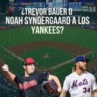¿Trevor Bauer o Noah Syndergaard a los Yankees?