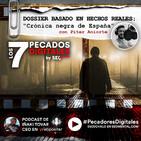 Dossier Especial Basado en Hechos Reales: Crónica Negra de España I
