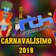 Carnavalísimo 2019 viernes 15 febrero 2019