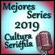 Cultura Seriéfila Especial: Mejores Series de 2019