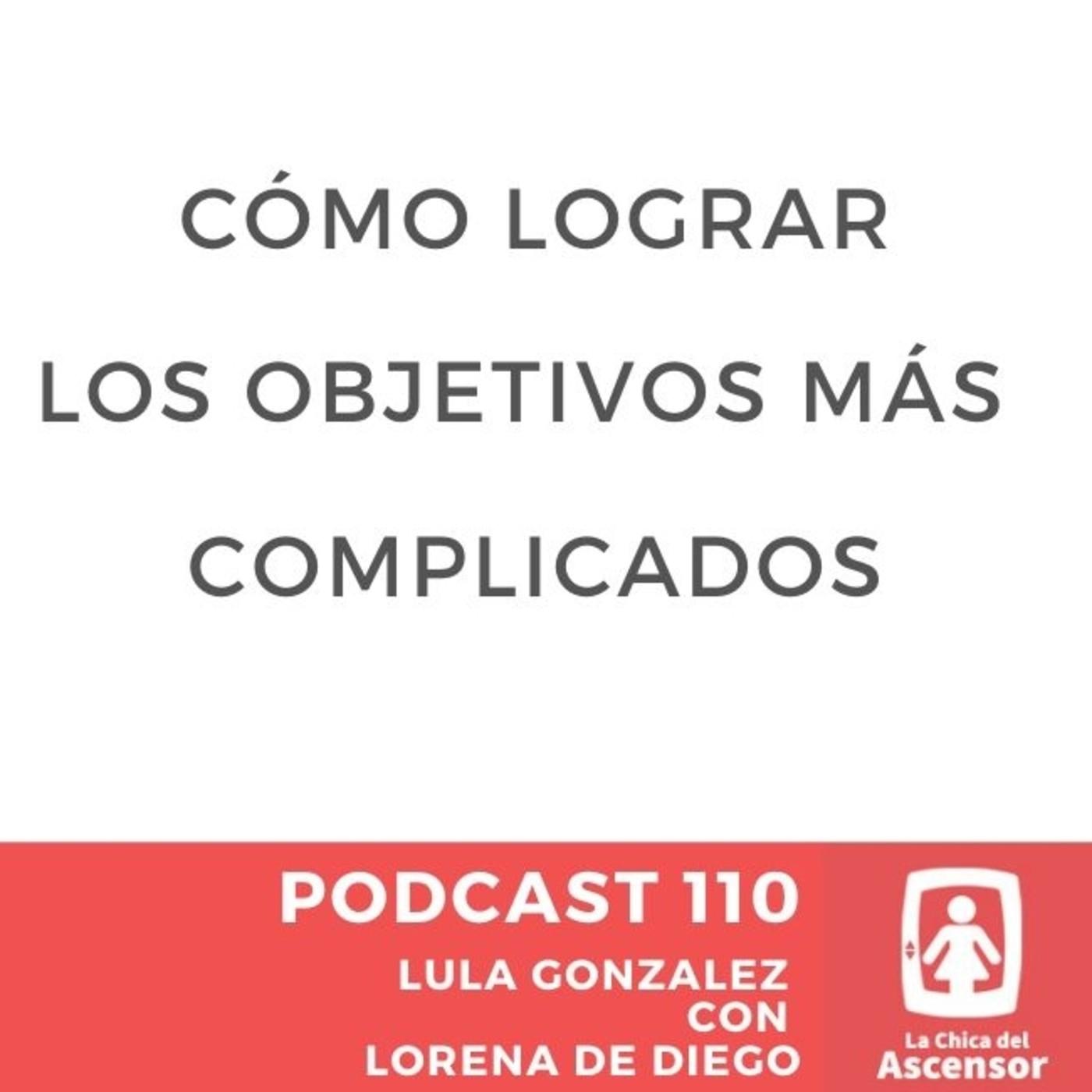 110 - Como lograr los objetivos marcados sin excusas