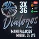 3x36 30TPH Diálogos