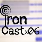 IronCast x 06