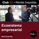 Ecosistema empresarial – Jordi Marin / Club 21 – David Escamilla