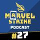 ULTIMUS VII, FÉNIX, MYSTERIO y LOS SEIS SINIESTROS | Marvel Strike Podcast #27