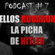 Podcast / Reseña #7 - Cine Catastrófico: Ellos robaron la picha de Hitler, Pedro Temboury 2006